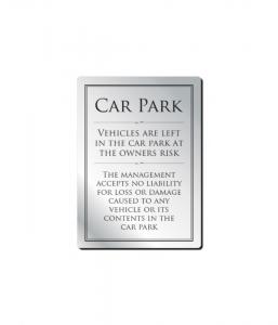 Brushed Silver Car Park Disclaimer Notice