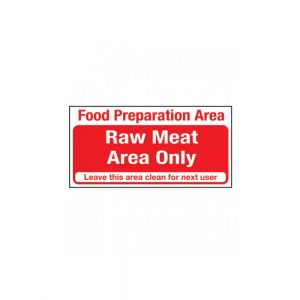 Food Preparation Area Raw Meat Area Only Sign